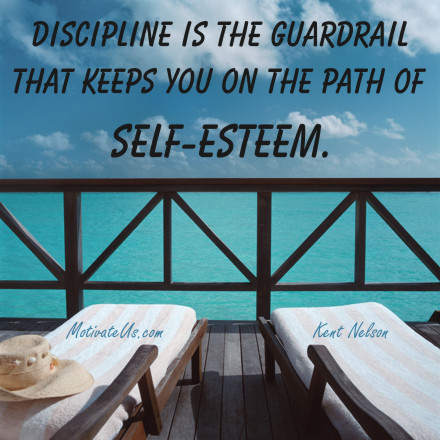 A motivational picture of beach scene with the quote: Discipline is the guardrail that keeps you on the path of self-esteem. By: Kent Nelson