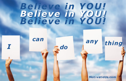 A motivational picture of signs in the air with the quote: Believe in you!  I can do anything! By: Marlene Blaszczyk
