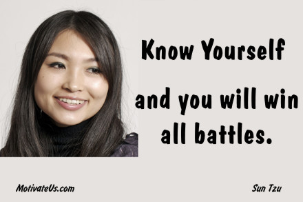 A motivational picture of smiling woman with the quote: Know yourself and you will win all battles. By: Sun Tzu